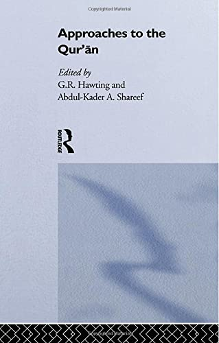 9780415862073: Approaches to the Qur'an (SOAS/Routledge Studies on the Middle East)