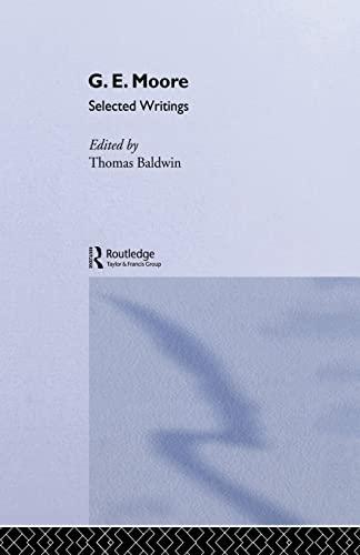 9780415862295: G.E. Moore: Selected Writings