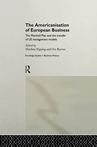 9780415862523: The Americanisation of European Business (Routledge International Studies in Business History)