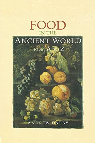 9780415862790: Food in the Ancient World from A to Z