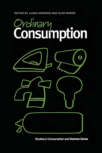 9780415862967: Ordinary Consumption (Studies in Consumption and Markets)