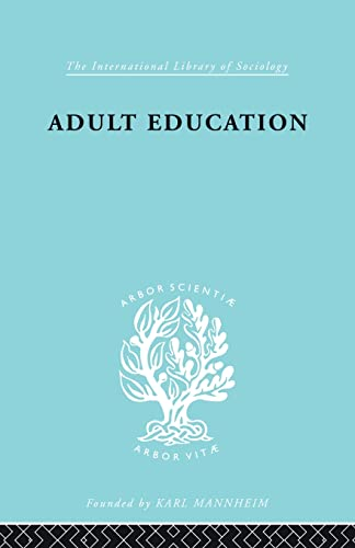 9780415863957: Adult Education: A Comparative Study (International Library of Sociology)
