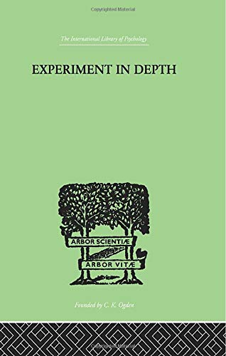9780415864282: Experiment In Depth: A STUDY OF THE WORK OF JUNG, ELIOT AND TOYNBEE (Analytical Psychology)