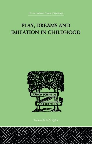 9780415864459: Play, Dreams And Imitation In Childhood
