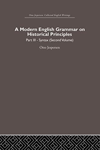 9780415864626: A Modern English Grammar on Historical Principles: Volume 3