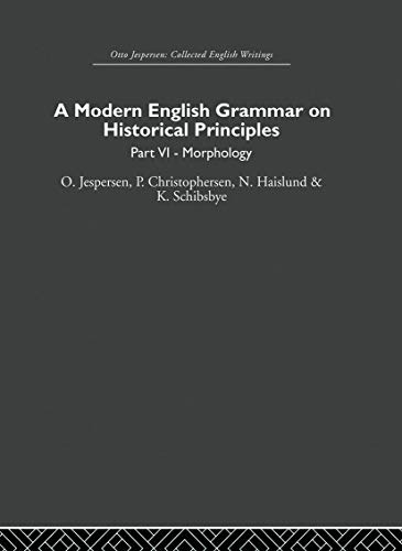 A Modern English Grammar on Historical Principles: Not Available (Not