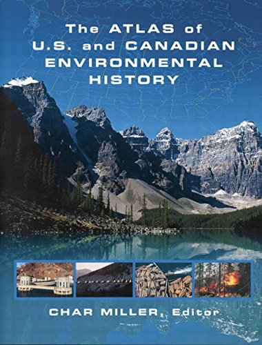 9780415864961: The Atlas of U.S. and Canadian Environmental History