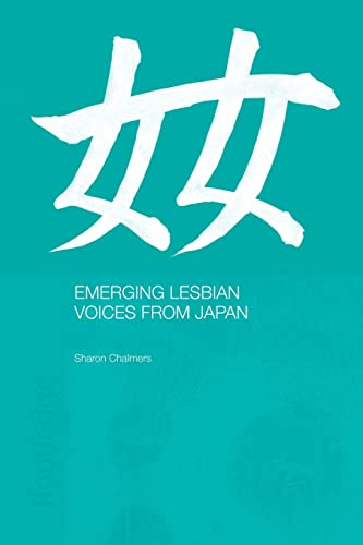 9780415865227: Emerging Lesbian Voices from Japan
