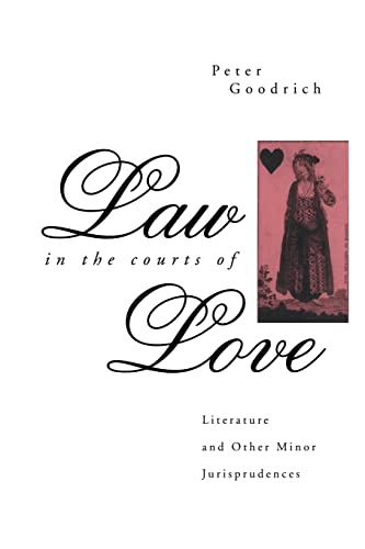 9780415865371: Law in the Courts of Love: Literature and Other Minor Jurisprudences (The Politics of Language)