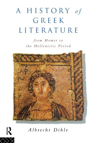 9780415865449: History of Greek Literature: From Homer to the Hellenistic Period