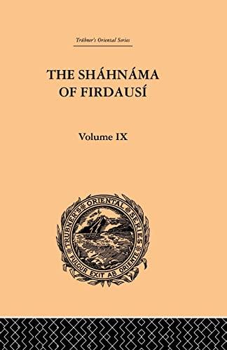 9780415865913: The Shahnama of Firdausi: Volume IX (Volume 9)