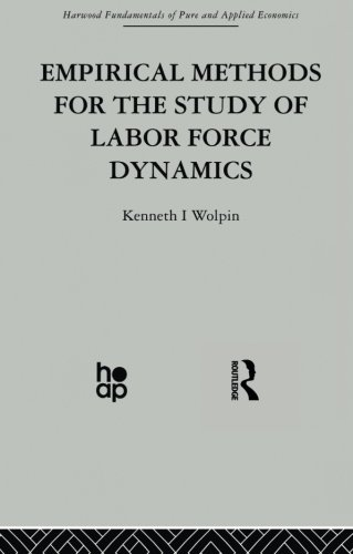 9780415866088: Empirical Methods for the Study of Labour Force Dynamics (Fundamentals of Pure and Applied Economics)