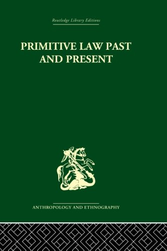 9780415866668: Primitive Law, Past and Present