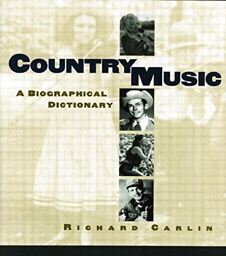 9780415866859: Country Music: A Biographical Dictionary