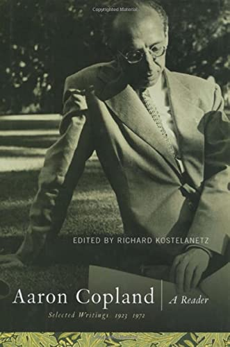 9780415866934: Aaron Copland: A Reader: Selected Writings, 1923-1972