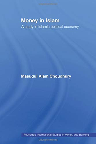 9780415867399: Money in Islam (Routledge International Studies in Money and Banking)