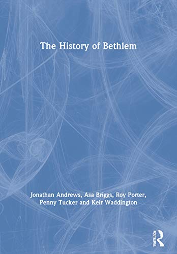 9780415867535: The History of Bethlem