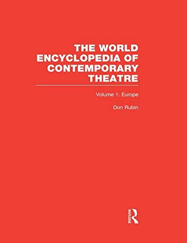 9780415867627: World Encyclopedia of Contemporary Theatre: Volume 1: Europe (The World Encyclopedia of Contemporary Theatre)