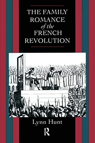 9780415867740: Family Romance of the French Revolution
