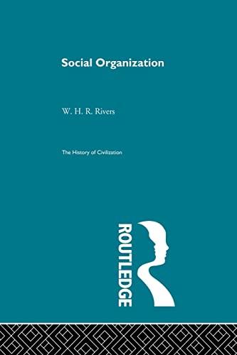9780415867993: Social Organization (The History of Civilization)