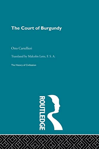 9780415868129: The Court of Burgundy