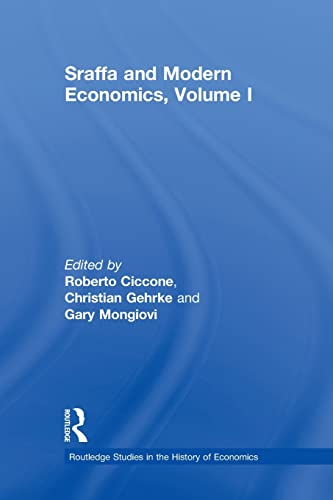 9780415868242: Sraffa and Modern Economics, Volume I (Routledge Studies in the History of Economics)