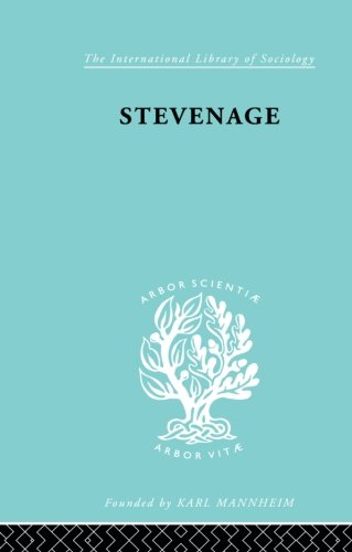 9780415868402: Stevenage: A Sociological Study of a New Town (International Library of Sociology)