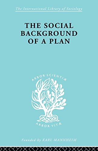 9780415868556: The Social Background of a Plan: A Study of Middlesbrough (International Library of Sociology)