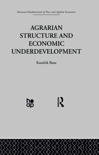 9780415869126: Agrarian Structure and Economic Underdevelopment