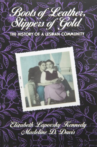 9780415869348: Boots of Leather, Slippers of Gold: The History of a Lesbian Community