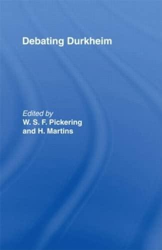 9780415869546: Debating Durkheim