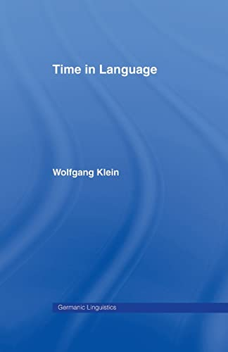 9780415869560: Time in Language (Germanic Linguistics)