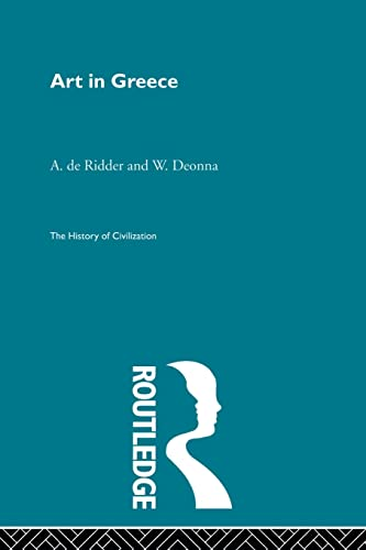 9780415869690: Art in Greece (History of Civilization)