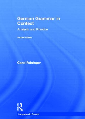 9780415869911: German Grammar in Context, Second Edition (Languages in Context)