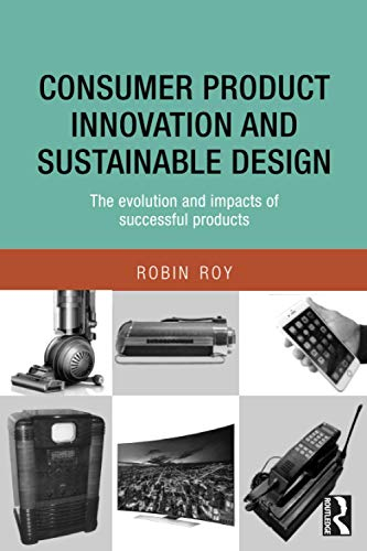 Consumer Product Innovation and Sustainable Design: Robin Roy