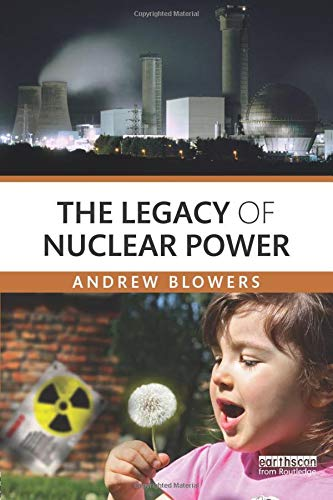9780415869997: The Legacy of Nuclear Power