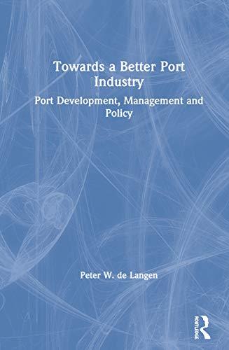 9780415870023: Principles of Port Management