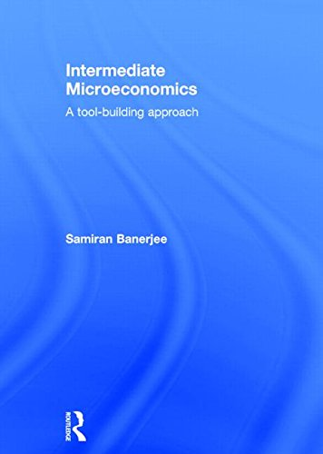 9780415870047: Intermediate Microeconomics: A Tool-Building Approach