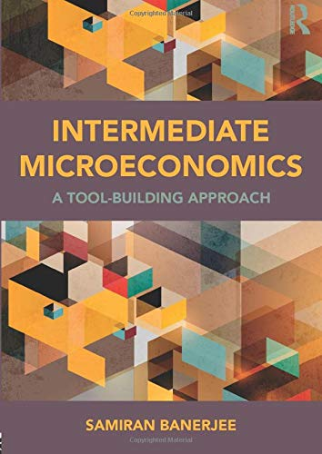 9780415870054: Intermediate Microeconomics: A Tool-Building Approach