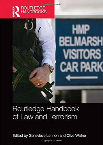 9780415870375: Routledge Handbook of Law and Terrorism