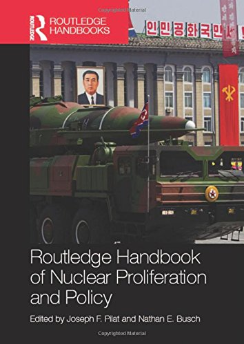 9780415870399: Routledge Handbook of Nuclear Proliferation and Policy