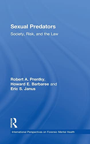 9780415870443: Sexual Predators: Society, Risk and the Law (International Perspectives on Forensic Mental Health)