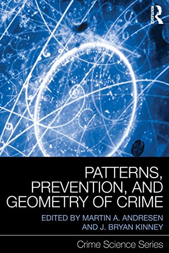 9780415870511: Patterns, Prevention, and Geometry of Crime (Crime Science Series)