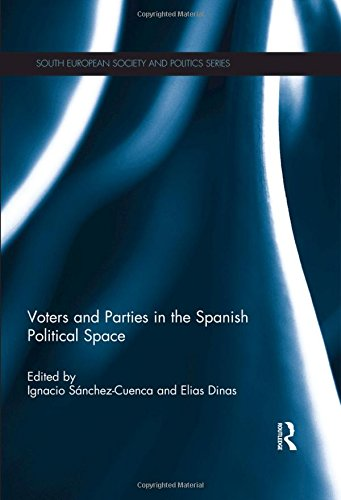 9780415870634: Voters and Parties in the Spanish Political Space (South European Society and Politics)