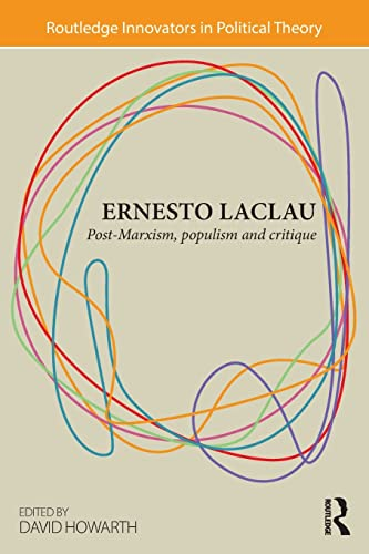 9780415870870: Ernesto Laclau: Post-Marxism, Populism and Critique (Routledge Innovators in Political Theory)