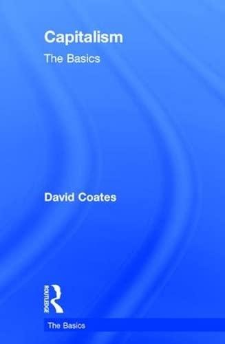 9780415870917: Capitalism: The Basics