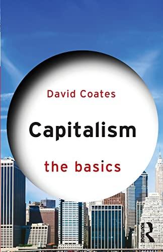 9780415870924: Capitalism: The Basics
