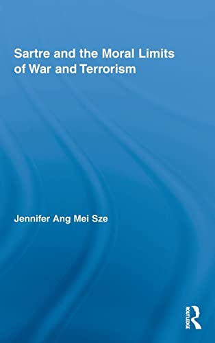 9780415871402: Sartre and the Moral Limits of War and Terrorism (Studies in Philosophy)