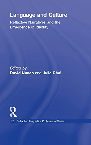 9780415871655: Language and Culture: Reflective Narratives and the Emergence of Identity (ESL & Applied Linguistics Professional Series)