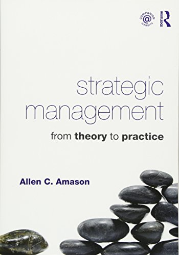 9780415871693: Strategic Management: From Theory to Practice
